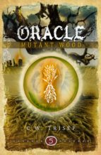 ORACLE - MUTANT WOOD (VOLUME 5)