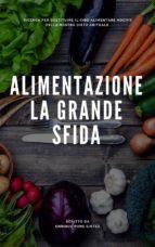 Alimentazione: La Grande Sfida. (ebook)