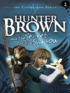 Hunter Brown and the Secret of the Shadow (ebook)