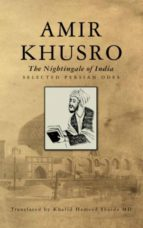 Amir Khusro, The Nightingale of India (ebook)