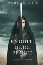 Knight, Heir, Prince (Of Crowns and Glory—Book 3) (ebook)