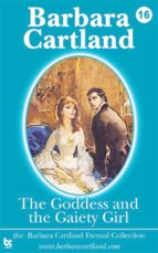 16. The Goddess and the Gaiety Girl