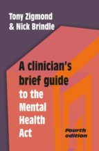 A Clinician's Brief Guide to the Mental Health Act (4th edn) (ebook)