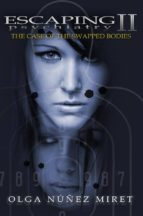Escaping Psychiatry 2. The Case of the Swapped Bodies (ebook)