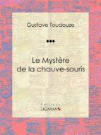 Le Mystère de la chauve-souris (ebook)