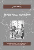 Sur les routes sanglantes (ebook)