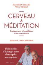 Cerveau et méditation. Dialogue entre le bouddhisme et les neurosciences (ebook)