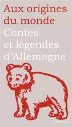 Contes et légendes d'Allemagne, de Suisse et d'Autriche (ebook)