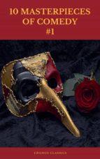 10 MASTERPIECES  OF COMEDY #1 (Cronos Classics) (ebook)