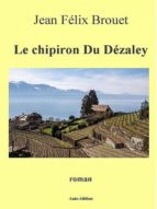 Le chipiron du Dézaley (ebook)