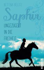 Saphir - Ungezügelt in die Freiheit (ebook)