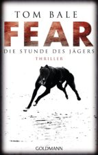 Fear – Die Stunde des Jägers (ebook)