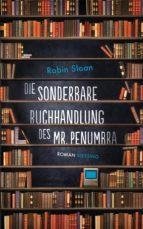 Die sonderbare Buchhandlung des Mr. Penumbra (ebook)