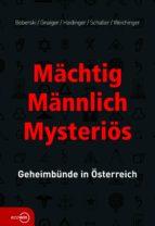 Mächtig - Männlich - Mysteriös (ebook)