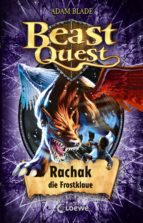 Beast Quest 42 - Rachak, die Frostklaue (ebook)