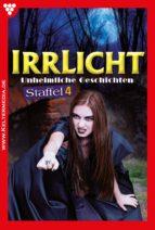 Irrlicht Staffel 4 - Gruselroman (ebook)