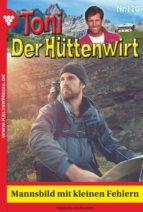 Toni der Hüttenwirt 170 - Heimatroman (ebook)