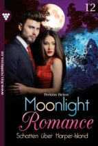 MOONLIGHT ROMANCE 12 ? ROMANTIC THRILLER