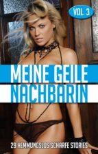 Meine geile Nachbarin - Vol. 3 (ebook)