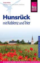 Reise Know-How Hunsrück mit Koblenz und Trier: Reiseführer für individuelles Entdecken (ebook)
