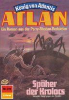 Atlan 379: Späher des Kolocs