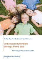Länderreport Frühkindliche Bildungssysteme 2009 (ebook)