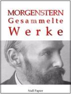 Christian Morgenstern - Gesammelte Werke (ebook)