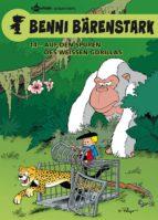 Benni Bärenstark Bd. 14: Auf den Spuren des weißen Gorillas (ebook)