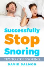 SUCCESSFULLY STOP SNORING