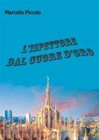 L'ispettore dal cuore d'oro (ebook)