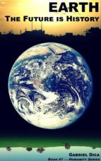 Earth: The Future is History (ebook)