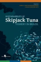 SUSTAINABILITY OF SKIPJACK TUNA FISHERY IN BRAZIL