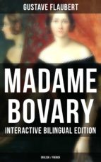 MADAME BOVARY - Interactive Bilingual Edition (English / French) (ebook)