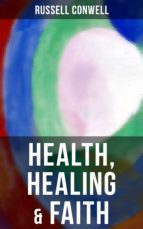 Health, Healing & Faith (ebook)