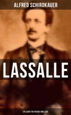 Lassalle: Ein Leben für Freiheit und Liebe (ebook)