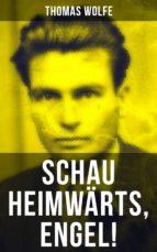 Schau heimwärts, Engel! (ebook)