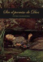 SIN EL PERMISO DE DIOS