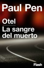 Otel | La sangre del muerto (Flash Relatos) (ebook)