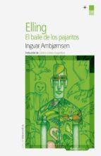 Elling, el baile de los pajaritos (ebook)