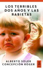 LOS TERRIBLES DOS AÑOS Y LAS RABIETAS (HIJOS Y PADRES FELICES)