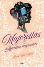 Mujercitas - Aquellas mujercitas (ebook)