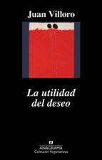 La utilidad del deseo (ebook)
