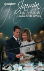 La prometida perfecta (ebook)
