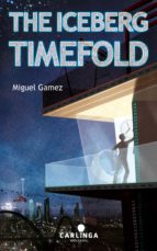 The Iceberg Timefold (ebook)