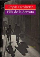 FILLS DE LA DERROTA