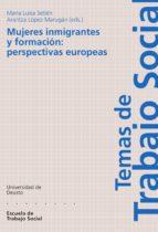 MUJERES INMIGRANTES Y FORMACIÓN: PERSPECTIVAS EUROPEAS