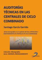 Auditorias técnicas en las centrales de ciclo combinado (ebook)