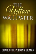 The Yellow Wallpaper (ebook)