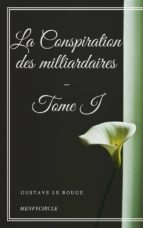 La Conspiration des milliardaires - Tome I (ebook)