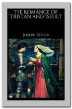The Romance of Tristan and Iseult (ebook)